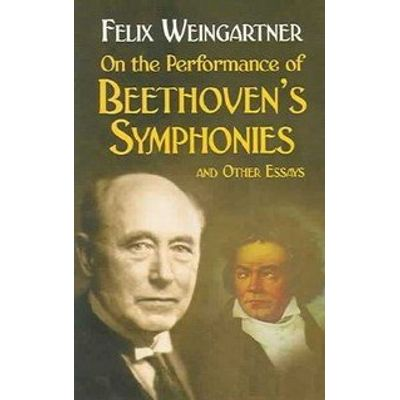 On The Performance Of Beethoven's Symphonies