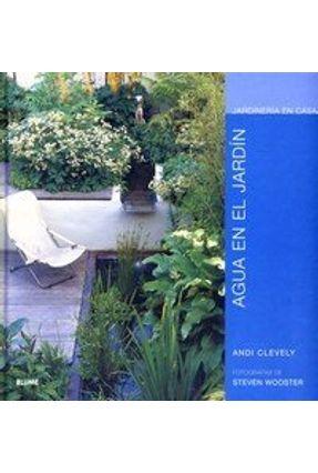 Agua En El Jardín - Col. Jardinería En Casa - CLEVELY ,ANDI pdf epub