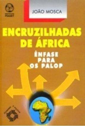 Encruzilhadas de África - João Mosca | Hoshan.org