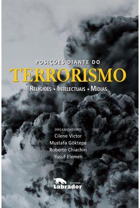 Posições Diante Do Terrorismo - Goktepe,Mustafa Chiachiri,Roberto Elemen,Yusuf | Nisrs.org