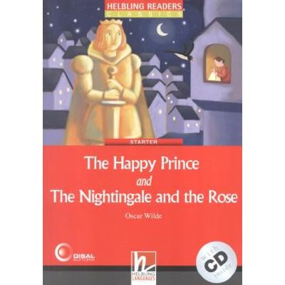 The Happy Prince And the Nightingale And the Rose - With CD - Starter