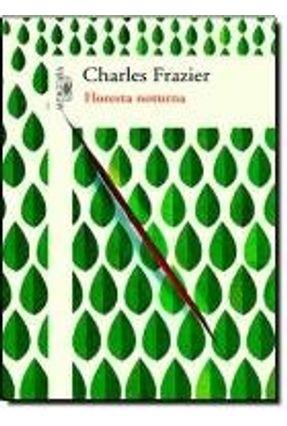 Floresta Noturna - Frazier,Charles | Hoshan.org