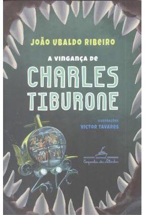 A Vingança De Charles Tiburone - Ribeiro,João Ubaldo   Hoshan.org