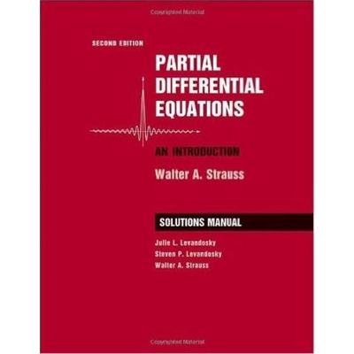 Partial Differential Equations: Student Solutions Manual: An Introduction