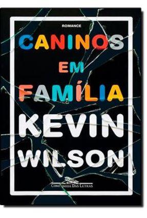 Caninos Em Família - Wilson,Kevin | Tagrny.org