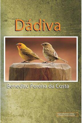Dádiva - Pereira Da Costa,Benedito   Hoshan.org