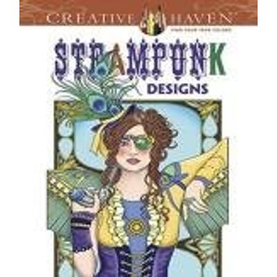 Creative Haven Coloring Books - Creative Haven Steampunk Designs Coloring Book