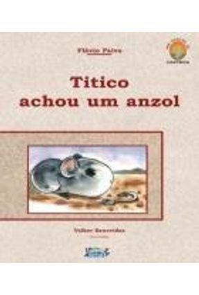 Titico Achou Um Anzol - Paiva,Flávio | Nisrs.org