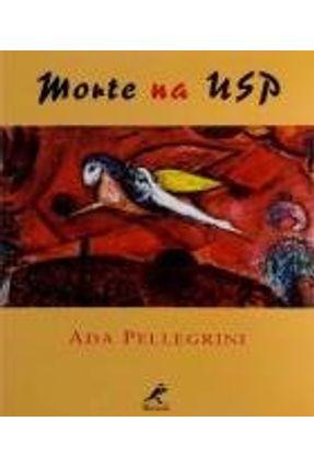 Mortes na Usp - Grinover,Ada Pellegrini pdf epub