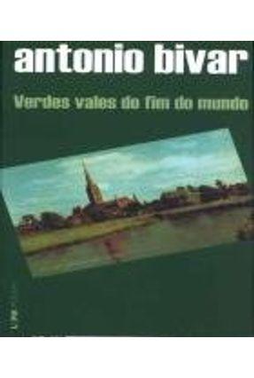 Verdes Vales do Fim do Mundo -  Pocket / Bolso - Bivar,Antonio | Hoshan.org