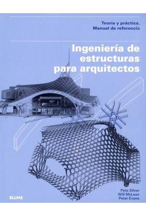 Ingeniería de Estructuras Para Arquitectos - Evans,Peter McLean,Will Silver,Pete pdf epub