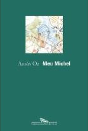 Meu Michel - Oz,Amos pdf epub