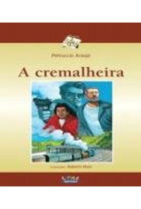 A Cremalheira - Araujo,Petruccio | Hoshan.org