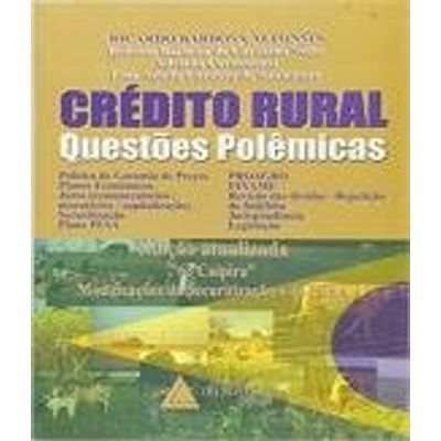 Credito Rural - Questoes Polemicas - 63 Caipi
