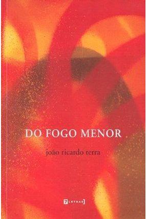 Do Fogo Menor - Terra,João Ricardo | Nisrs.org