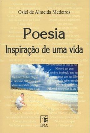 Poesia - Inspiraçao de uma Vida - Medeiros,Osiel de Almeida pdf epub