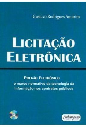 Licitação Eletrônica - Acompanha CD - Amorim,Gustavo Rodrigues   Hoshan.org