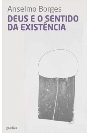 Deus E O Sentido Da Existencia - Borges,Anselmo pdf epub