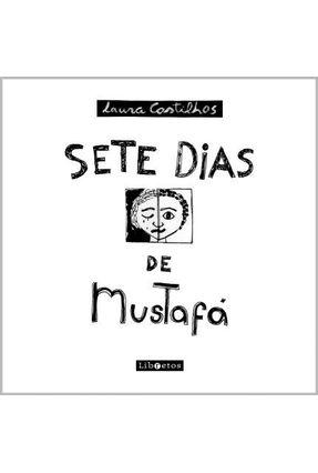 Sete Dias De Mustafá - Castilhos,Laura | Tagrny.org