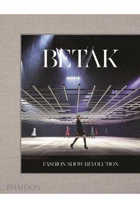 Betak - Fashion Show Revolution - Betak ,Alexandre Singer,Sally | Hoshan.org