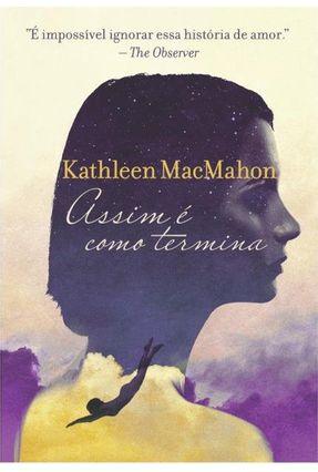 Assim É Como Termina - Macmahoon,Kathleen pdf epub