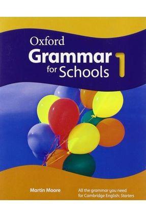 Oxford Grammar For Schools - Level 1 - Student's Book - Martin Moore Liz Kilbey Rachel Godfrey pdf epub