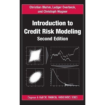 Chapman & Hall/CRC Financial Mathematics - 19 - Introduction To Credit Risk Modeling, Second Edition