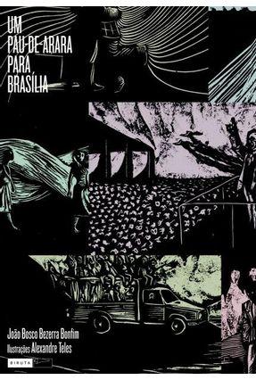Um Pau-de-arara para Brasília - Bonfim,João Bosco Bezerra | Hoshan.org