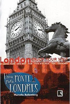 Uma Ponte para Londres - Rollemberg,Marcello pdf epub