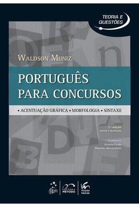 Português Para Concursos - Acentuação Gráfica... - 3ª Ed. 2014 - Waldson Muniz | Hoshan.org