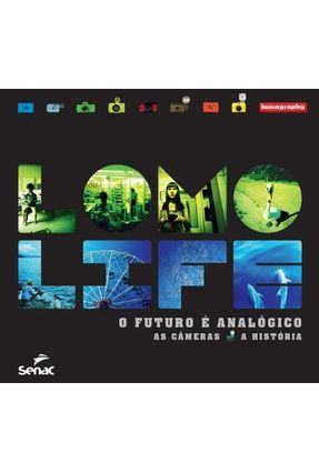 Tomo Life - o Futuro É Analógico - As Câmeras e A História - 2 Volumes - Editora Senac pdf epub