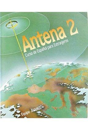 Antena 2 Curso de Espanol P/ Extranjeros Alun - Perez,Aquilino Sanchez | Hoshan.org