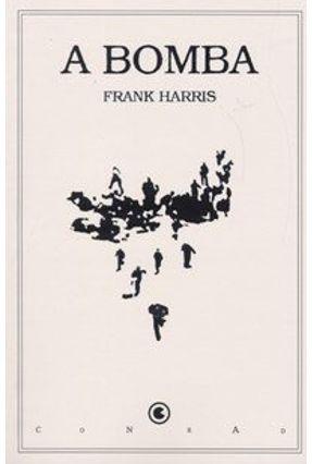 A Bomba - Harris,Frank | Hoshan.org