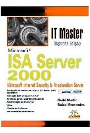 Microsoft Isa Server 2000 - Oliveira,Gorki Starlin Costa Fernandes,Rafael | Hoshan.org