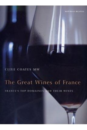 Clive Coates the Great Wines of France - Coates,Clive | Hoshan.org