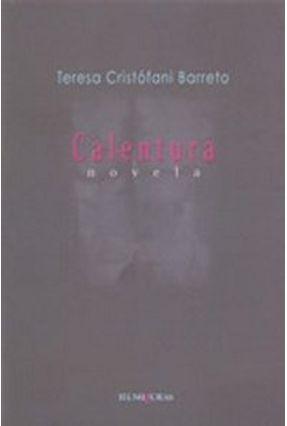Calentura - Barreto,Teresa Cristofani | Hoshan.org