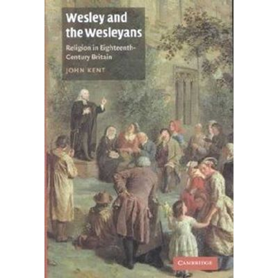 Wesley and the Wesleyans