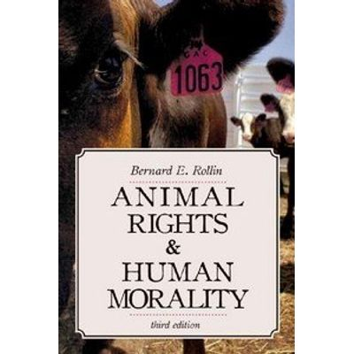 Animal Rights & Human Morality