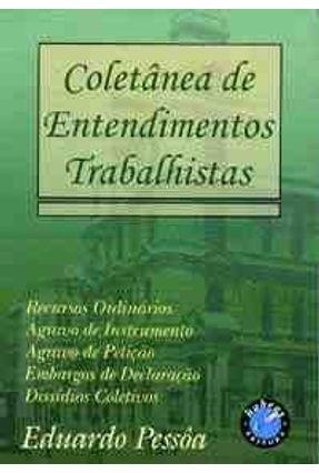 Coletanea de Entendimentos Trabalhistas - Pessoa,Eduardo pdf epub