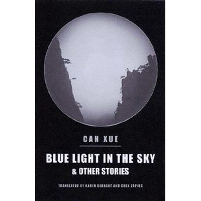 Blue Light In the Sky & Other Stories