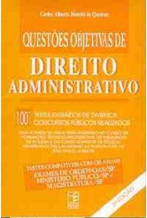 Questoes Objetivas de Direito Administrativo - Queiroz,Carlos Alberto Marchi | Hoshan.org