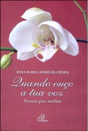 Poemas para Meditar - Col. Um Toque de Delicadeza - Cunha,Rosa Maria Ayres da   Hoshan.org