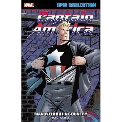 Captain America Epic Collection- Man Without A Country