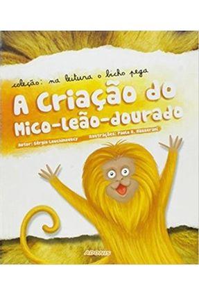 A Criacao do Mico-leao-dourado - Lowchinovscy,Sérgio pdf epub