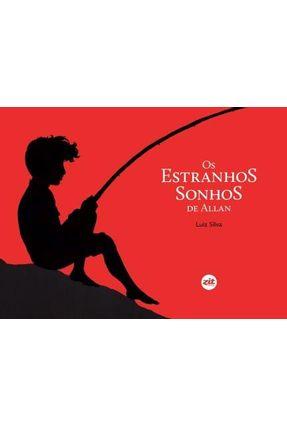 Os Estranhos Sonhos de Allan - Silva ,Luiz   Nisrs.org