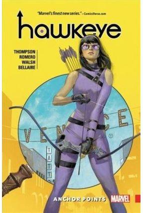 Hawkeye: Kate Bishop, Volume 1 - Anchor Points - Thompson,Kelly   Tagrny.org