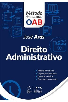Direito Administrativo - Série Método De Estudo OAB - Aras,José pdf epub