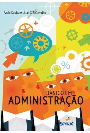 Básico Em Administração - 3ª Ed. 2017 - Carvalho,Lilian Soares Pereira pdf epub