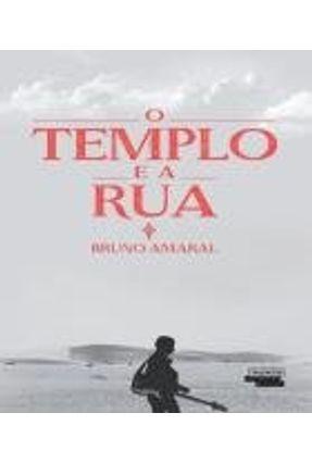 O Templo e A Rua - Bruno Amaral   Nisrs.org