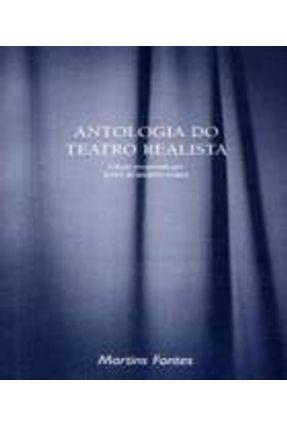 Antologia do Teatro Realista - Col. Dramaturgos do Brasil - Faria,João Roberto   Hoshan.org